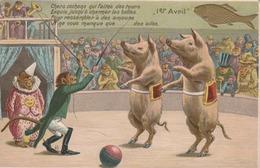 Animaux Habillés... Singes, Cochons Font Leur Cirque ! ( Poisson D'Avril Gaufré.) - Animaux Habillés