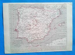 Carte Géographique Ancienne, L'Espagne Après L'expulsion Des Maures Et Pendant La Réunion Du Portugal De 1492 à 1640 - Geographical Maps