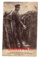 CPA - Lancement De Grenade Dans Une Tranchée De 1ère Ligne à X... En 1918 - GUERRE MONDIALE 1914-1918 - - Guerre 1914-18