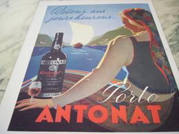 ANCIENNE PUBLICITE RETOUR AUX JOURS HEUREUX  PORTO ANTONAT 1946 - Alcohols