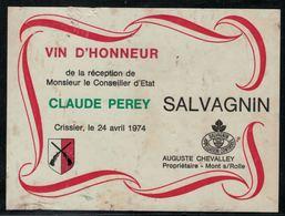 Etiquette De Vin // Salvagnin, Réception Du Conseiller D'Etat Claude Perey - Politica (vecchia E Nuova)