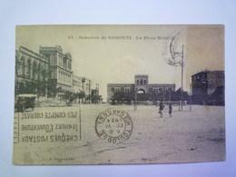 2019 - 1953  Souvenir De  DJIBOUTI  :  La Place Ménélik  1924   - Gibuti