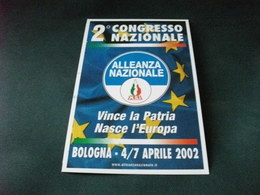 2° CONGRESSO NAZIONALE MSI ALLEANZA NAZIONALE 2002 BOLOGNA - Partiti Politici & Elezioni