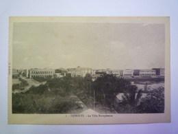 2019 - 1970  DJIBOUTI  :  La Ville Européenne    - Gibuti