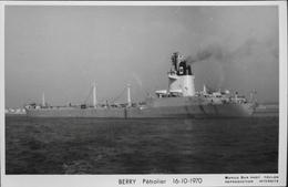 CPSM. - Carte-Photo > Bateaux > Pétroliers > BERRY Pétrolier - 16.10.1970 - TBE - Tankers