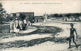 Soudan,Cpa Tombouctou,Place Joffre Et Le Fort Bonnier - Soudan