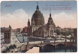 Berlin - Dom Mit Spree Und Friedrichsbrücke - Tram/Straßenbahn - Mitte