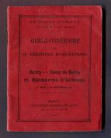 """LIVRET : """" 79ème REGIMENT D'INFANTERIE - Guide Itinéraire """" 1912 - Documenti"""
