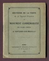 """LIVRET : """" 79ème REGIMENT D'INFANTERIE - Monument De FONTENOY-SUR-MOSELLE """" 1913 - Documentos"""