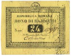 24 BAJOCCHI BONO REPUBBLICA ROMANA STATO PONTIFICIO 28/04/1849 BB+ - Italia