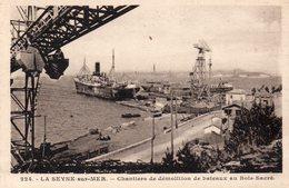 83 LA SEYNE SUR MER CHANTIERS DE DEMOLITION DE BATEAUX AU BOIS SACRE - La Seyne-sur-Mer