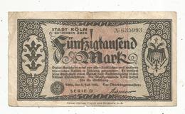 Billet ,Allemagne , 50000 Mark , STADT KÖLN ,  1923,2 Scans ,  Frais Fr 1.55 E - Unclassified