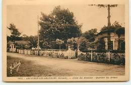 ARCACHON-LES-ABATILLES - Allées Des Abatilles - Quartier Des Arènes - Arcachon