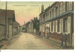60 - VALDAMPIERRE / GRANDE RUE (carte Toilée) - Otros Municipios