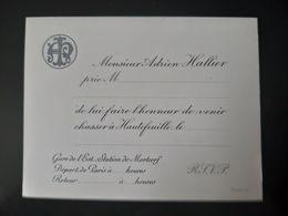 INVITATION PARTIE DE CHASSE ADRIEN HALLIER HAUTEFEUILLE 77 CARTON STATION DE MORTCERF CHASSEUR HUNTING PARTY NOBLESSE - Visiting Cards