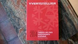 Y&T 2014 Pays Independants D'Africa Tome 2 / 3º Parte - Cataloghi