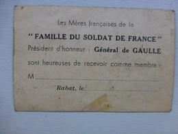 Guerre 39-45, Famille Du Soldat De France, Pdt De GAULLE, RABAT Vers 1941 ; PAP04 - Historische Documenten