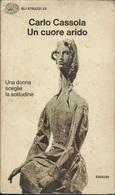 CARLO CASSOLA - Un Cuore Arido. - Novelle, Racconti