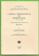 Moura - Carta Geológica De Portugal + Mapa. Beja. - Geographical Maps