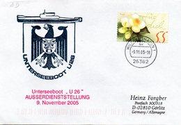 """(UB) BRD Umschlag Mit Cachet-Zudruck""""Unterseeboot""""U26""""-AUSSERDIENSTSTELLUNG 9.Nov.2005"""" EF BRD TSt 9.11.05 WILHELMSHAVEN - Submarines"""