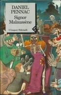 DANIEL PENNAC - Signor Malaussene. - Novelle, Racconti