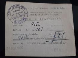 CARTE 1956 CONGRES FEDERAL EXTRAORDINAIRE PARTI SOCIALISTE SFIO PARIS 16 SOCIALISME POLITIQUE FEDERATION SEINE - Historical Documents