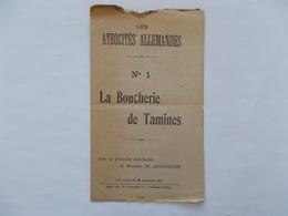 TAMINES - LA BOUCHERIE DE TAMINES   N° 1 -  Les Atrocités Allamandes - Editer En Decembre 1918 - Guerre 1914-18