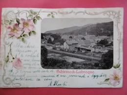 SCHIRMECK  ( 67 )  LA BROQUE - Schirmeck