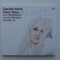 CD/ Caecilie Norby - Silent Ways / Lars Danielsson, Leszk Mozdzer, Nguyen Lê, Robert Mehmet Ikiz - Jazz