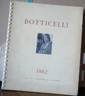 MONDOSORPRESA, CALENDARIO BOTTICELLI ANNO 1962, CASSA DI RISPARMI DI LIVORNO - Formato Grande : 1961-70