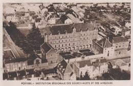 86 POITIERS INSTITUTION REGIONALE DES SOURDS-MUETS ET DES SOURDS-AVEUGLES - Poitiers