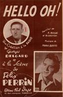 Partition Ancienne. Hello Oh ! - Création De La Radio De Georges Delbard. 4 Pages Bon état. - Scores & Partitions