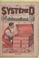 """FAITES VOS MALLES Etc """" Revue SYSTEME D """" Journal Hebdomadaire Illustré N°57 Du 19/07/1925 - Bricolage / Technique"""
