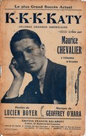 Maurice Chevalier. Lucien Boyer - K-K-K-KAtY. -  Partition 4 Pages. - Partituren