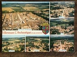 VILLENEUVE-L'ARCHEVEQUE - Yonne 89 - Vue Aérienne Des Hameaux De Villeneuve (multivue) - Villeneuve-l'Archevêque