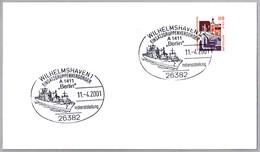 Puesta En Servicio Buque De Abastecimiento BERLIN - A 1411. Wilhelmshaven 2001 - Militares