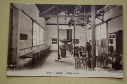 ARLES. Collège. Atelier Du Fer - Arles