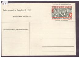 FORMAT 10x15cm - ARMEE SUISSE - INTERNEMENT EN SUISSE DES PRISONNIERS POLONAIS 1940 - CARTE ENTIER POSTAL MILITAIRE - TB - Svizzera