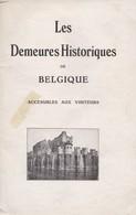 Les Demeures Historique De Belgique, Livre De 67 Pages. - Autres