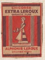 9AL1733 ETIQUETTE CHICOREE ALPHONSE LEROUX ORCHIES NORD - Autres