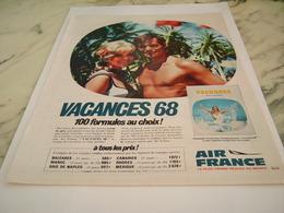 ANCIENNE PUBLICITE VACANCES AVEC AIR FRANCE  1968 - Advertisements