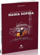 By The Mouth Of Evliya Celebi Hagia Sophia - Ottoman Constantinople - Nahost