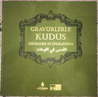 Jerusalem In Engravings - Ottoman Palestine Israel  English & Turkish & Arabic Illustrated - Nahost