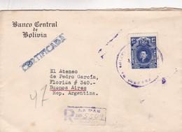 1940'S BOLIVIA COMMERCIAL COVER-BANCO CENTRAL DE BOLIVIA. CIRCULEE TO BUENOS AIRES, REGISTERED- BLEUP - Bolivia