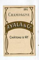 Carte Pub  : Vins De Champagne Maison AYALA à AY   Cuvée 1919 - Publicités