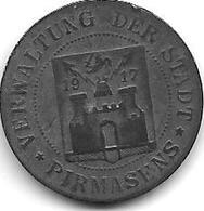 Notgeld Pirmasens 5 Pfennig 1917   Zn  426.1 - Autres