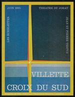 Etiquette De Vin // Villette, Croix Du Sud, Théâtre Du Jorat - Etiquettes