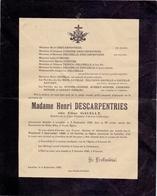 Devotie Devotion - Doodsbrief Faire Part De Décés - Madame Henri Descarpentries ( Elise Gavelle ) - Lecelles 1945 - Décès