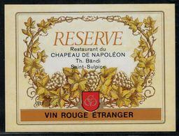 Etiquette De Vin // Réserve Du Restaurant Du Chapeau De Napoléon - Imperatori, Re, Regine E Principi