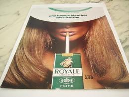 ANCIENNE PUBLICITE MENTHOLE CIGARETTE ROYALE 1968 - Tabac (objets Liés)